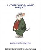 Zampotta Formaggini - IL COMPLEANNO DI NONNO TORQUATO