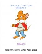 "topclara - Una nuova ""amica"" per Benjamin"