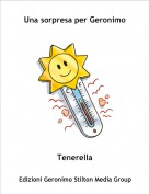 Tenerella - Una sorpresa per Geronimo