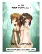 Sophie Gingermouse - Mi BFFRatoBailarina2008