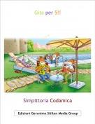 Simpittoria Codamica - Gita per 5!!