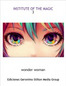 wonder woman - INSTITUTE OF THE MAGIC3