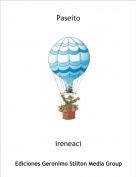 ireneaci - Paseito