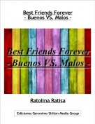 Ratolina Ratisa - Best Friends Forever