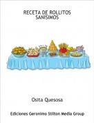 Osita Quesosa - RECETA DE ROLLITOS SANÍSIMOS