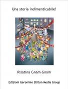 Risatina Gnam Gnam - Una storia indimenticabile!