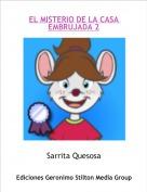 Sarrita Quesosa - MI MEJOR AMIGA Y YO