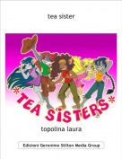 topolina laura - tea sister