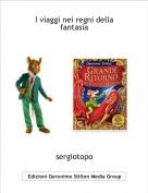 sergiotopo - I viaggi nei regni della fantasia