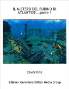 zavorrina - IL MISTERO DEL RUBINO DI ATLANTIDE...parte 1