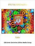Foots - EFECTOS ESPECIALES 4