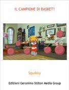 Squikky - IL CAMPIONE DI BASKET!