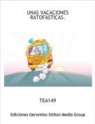 TEA149 - UNAS VACACIONES RATOFÁSTICAS.
