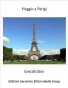 GretaStilton - Viaggio a Parigi