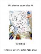 gemitina - Mis efectos especiales #4