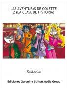 Ratibella - LAS AVENTURAS DE COLETTE 2 (LA CLASE DE HISTORIA)