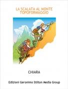 CHIARA - LA SCALATA AL MONTE TOPOFORMAGGIO