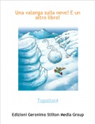 Topolini4 - Una valanga sulla neve! E