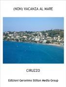 CIRUZZO - (NON) VACANZA AL MARE