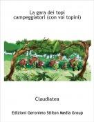 Claudiatea - La gara dei topi campeggiatori (con voi topini)