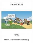 TOPIRA - CHE AVVENTURA