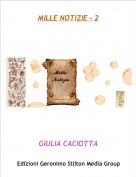 GIULIA CACIOTTA - MILLE NOTIZIE - 2