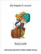 Ratoncita00 - ¡Ha llegado el verano!