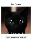 Livy Stilton con.. Ger! - Io e Pantera