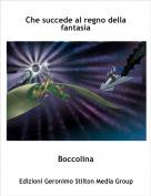 Boccolina - Che succede al regno della fantasia