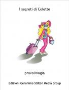 provolinagia - I segreti di Colette