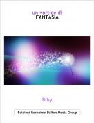 Biby - un vortice diFANTASIA