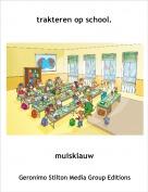 muisklauw - trakteren op school.
