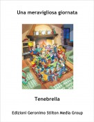 Tenebrella - Una meravigliosa giornata