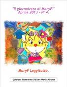 """MaryF Leggitutto. - """"Il giornaletto di MaryF!"""" Aprile 2013 - N°4."""