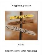 MarMa - Viaggio nel passato