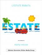 marty mouse - L'ESTATE RUBATA