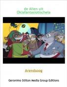 Arendsoog - de Alien uit Oklafantasiotischela