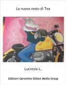 Lucrezia L. - La nuova moto di Tea