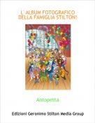 Antopetta - L' ALBUM FOTOGRAFICO DELLA FAMIGLIA STILTON!