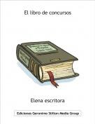 Elena escritora - El libro de concursos