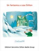 CleGoal99 - Un fantasma a casa Stilton