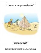 elenagiulia09 - Il tesoro scomparso (Parte 2)