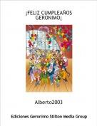 Alberto2003 - ¡FELIZ CUMPLEAÑOSGERONIMO¡