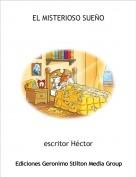 escritor Héctor - EL MISTERIOSO SUEÑO