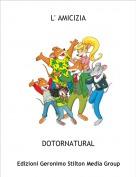 DOTORNATURAL - L' AMICIZIA