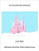 Lovi Rati - La escuela de avatares