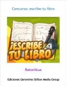 Ratonikua - Concurso: escribe tu libro