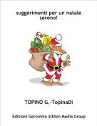 TOPINO G.-TopinaDi - suggerimenti per un natale sereno!