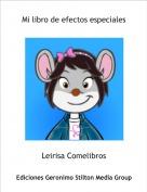 Leirisa Comelibros - Mi libro de efectos especiales