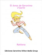 Ratilena - El Amor de Geronimo 2ªparte